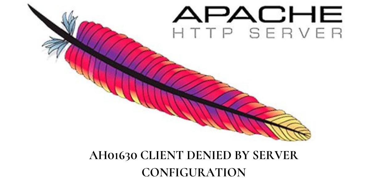AH01630 client denied by server configuration