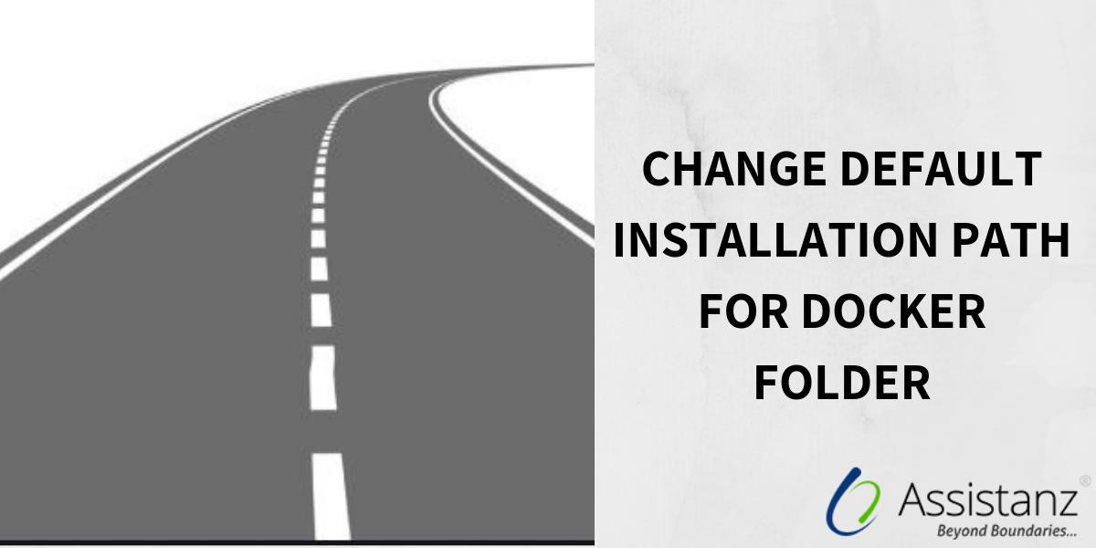 Change default installation Path for docker folder