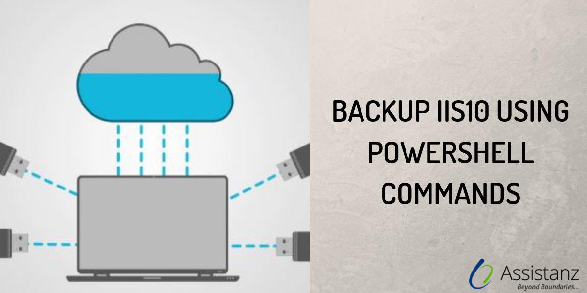 Backup IIS10 using Powershell Command