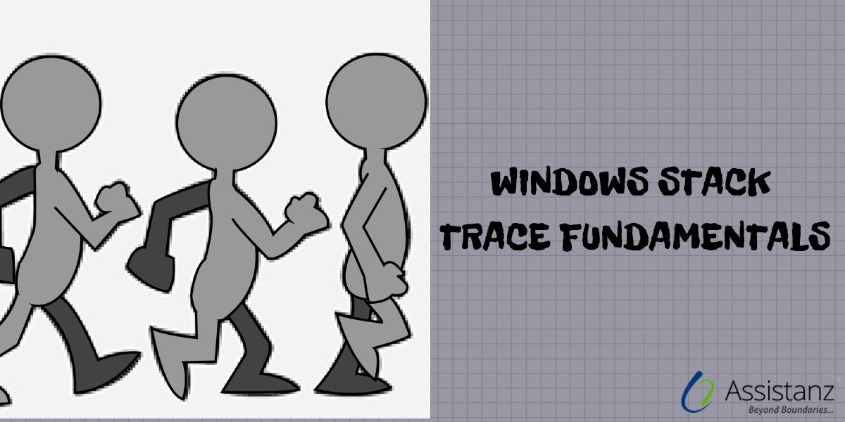Windows Stack Trace Fundamentals