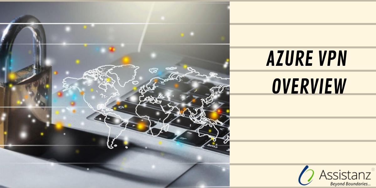 Azure VPN Overview
