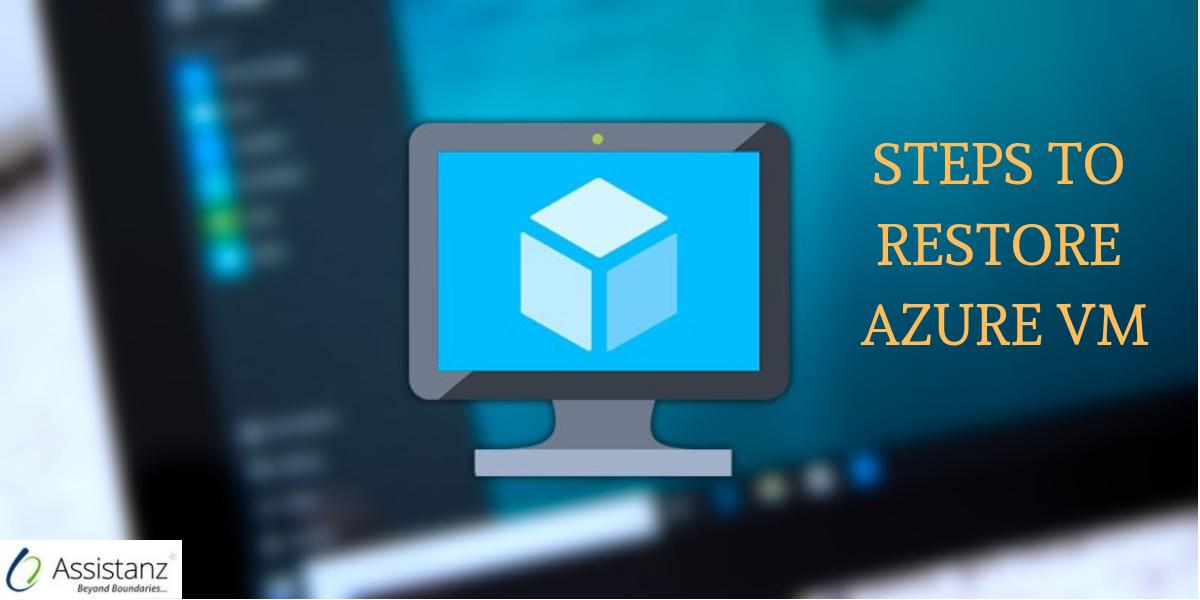 Steps to Restore Azure VM